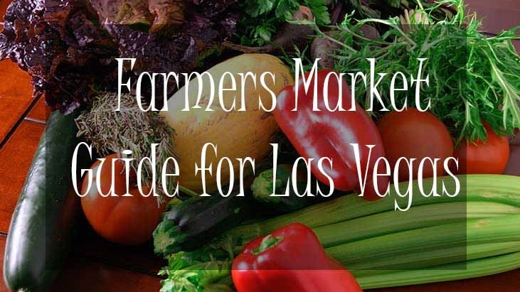 Farmers Markets Guide-Las Vegas