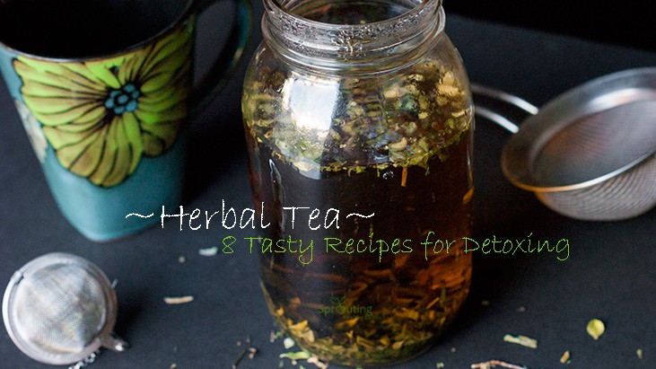 8 Tasty Herbal Tea Recipes for Detoxing